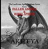 Fallen Angels and Dark Spirits