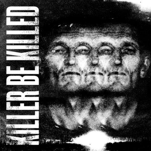 Killer Be Killed [Explicit]