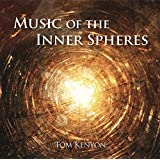 Music of the Inner Spheres: Lichtvolle Gesänge [Import anglais]