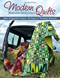 Modern Nature-Inspired Quilts, Bernadette Mayr, 1574218603