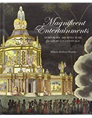 Magnificent Entertainments: Temporary Architecture for Georgian Festivals