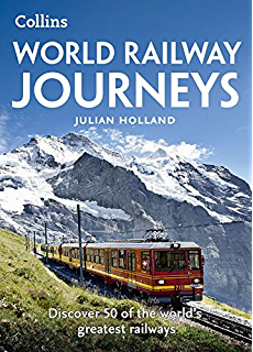 Ticket to ride around the world on 49 unusual train journeys world railway journeys discover 50 of the worlds greatest railways fandeluxe PDF