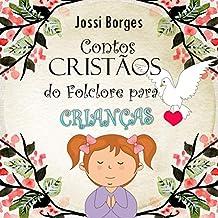 Contos Cristãos do Folclore Para Crianças