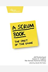A Scrum Book: The Spirit of the Game Paperback
