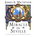 Miracle in Seville: A Novel Audiobook by James A. Michener Narrated by Kris Koscheski