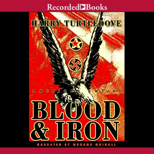 - American Empire: Blood and Iron