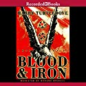 American Empire: Blood and Iron Audiobook by Harry Turtledove Narrated by George Guidall