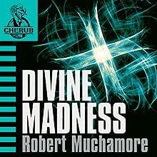 Cherub: Divine Madness | Livre audio Auteur(s) : Robert Muchamore Narrateur(s) : Simon Scardifield