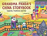img - for Grandma Panda's China Storybook: Legends, Traditions, and Fun book / textbook / text book