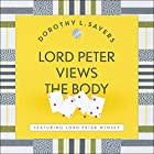 Lord Peter Views the Body: Lord Peter Wimsey Book 4 Hörbuch von Dorothy L. Sayers Gesprochen von: Jane McDowell