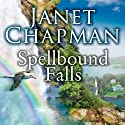 Spellbound Falls: Spellbound Falls, Book 1 Audiobook by Janet Chapman Narrated by Allyson Ryan