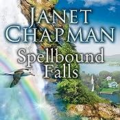 Spellbound Falls: Spellbound Falls, Book 1 | Janet Chapman