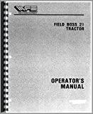 White 21 Field Boss Tractor Operators Manual