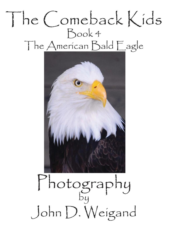 Download The Comeback Kids, Book 4, The American Bald Eagle pdf epub
