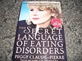 img - for The Secret Language of Eating Disorders by Peggy Claude-Pierre (1998-11-17) book / textbook / text book