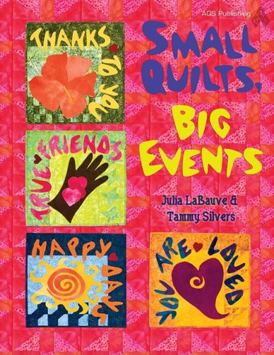 Small Quilts, Big Events