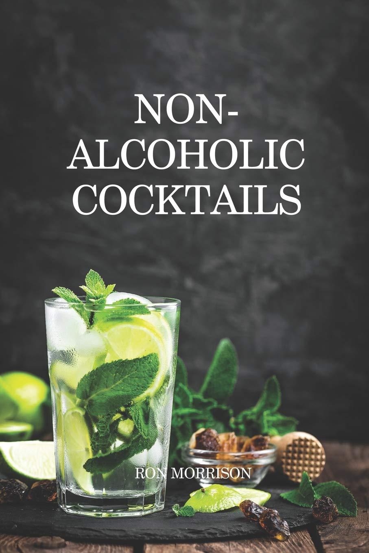 NON-ALCOHOLIC COCKTAILS: Amazon.es: Morrison, Ron: Libros en ...