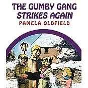 The Gumby Gang Strikes Again | Pamela Oldfield