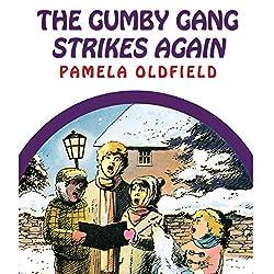 The Gumby Gang Strikes Again