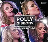 Many Faces of Love by Polly Gibbons