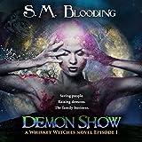 Whiskey Witches - Demon Show: Season 1 Episode 1