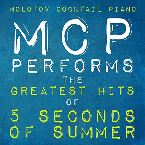 MCP Performs the Greatest Hits of 5 Seconds of Summer (Instrumental)