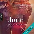 June | Livre audio Auteur(s) : Virginie Bégaudeau Narrateur(s) : Béatrice Quido