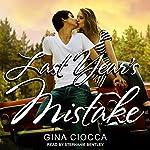 Last Year's Mistake | Gina Ciocca