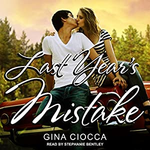 Last Year's Mistake Audiobook