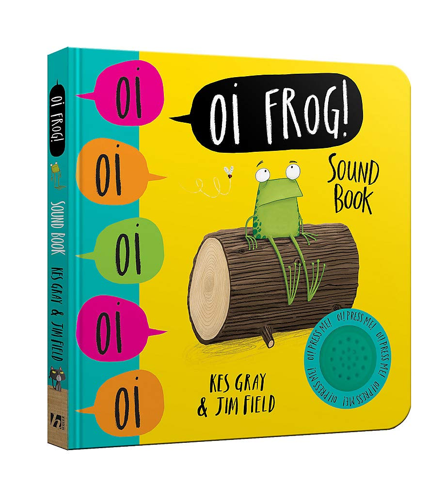 Oi Frog! Sound Book (Oi Frog and Friends): Amazon co uk: Kes