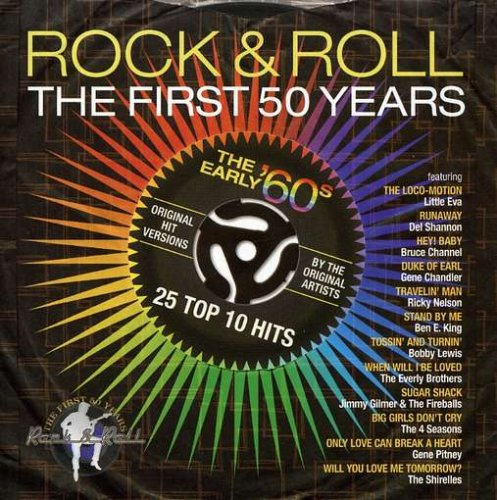 Rock & Roll: The First 50 Years - The Early (50 Rock And Roll)