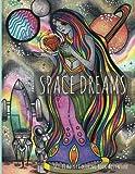 Space Dreams: Sci-Fi Adult Coloring Book Adventure