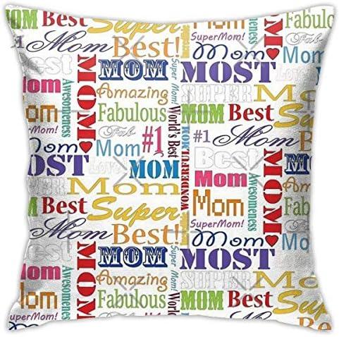 45X45cmスロー枕カバー、今までで最高のお母さんの正方形の屋外枕カバーソファカバー装飾クッションカバー、ソフト、カーベッドのリビングルームに使用