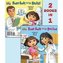 Dora Goes to the Doctor/Dora Goes to the Dentist (Dora the Explorer)
