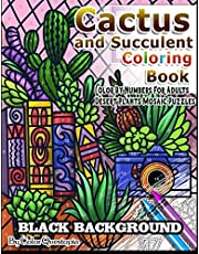 Cactus and Succulent Coloring Book BLACK BACKGROUND Color By Numbers for Adults Desert Plants Mosaic Puzzles: Houseplant Book- Plants of the Southwest