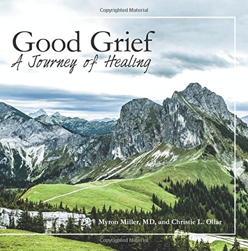 Good Grief: A Journey of Healing