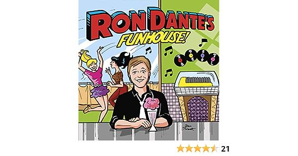 Ron Dantes Funhouse