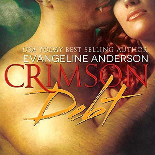 Crimson Debt: Born to Darkness Series, Book 1 by Tantor Audio