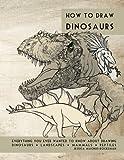 How to Draw Dinosaurs, Jessica Rockeman, 1477538747