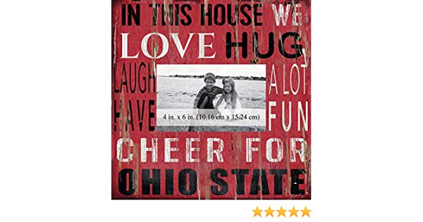 Fan Creations NCAA Ohio State Buckeyes in This House 4 in Wood Photo Frame x 6 in