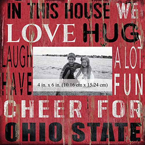 Fan Creations NCAA Ohio State Buckeyes in This House 4 in. x 6 in. Wood Photo Frame