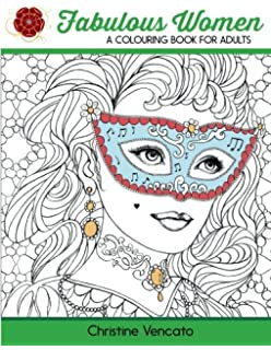 Fabulous Women A Colouring Book For Adults Lovely Ladies At Work And Leisure