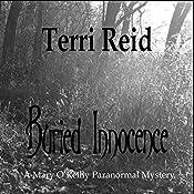 Buried Innocence: Mary O'Reilly Series, Book 13 | Terri Reid