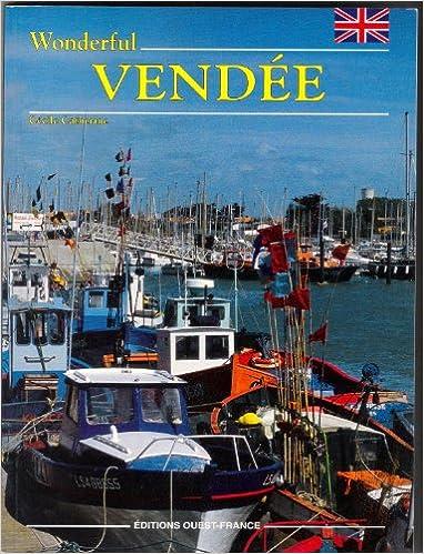 Lire un Aimer la Vendée (anglais) epub, pdf