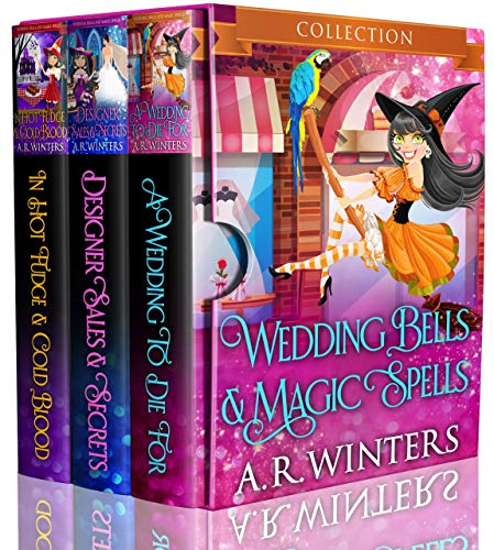 Wedding Bells And Magic Spells: Three Book Compilation by [Winters, A.R.]