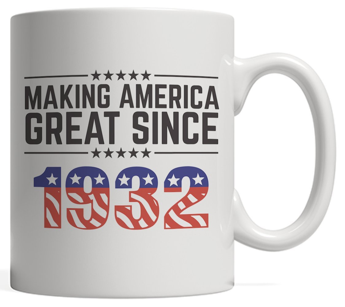 Making America Great Since 1932 Mug - USA Patriotic Anniversary 86th Birthday Gift Idea For Eighty Six Years Old American Patriot Who Make This Country Greatness Every Year!