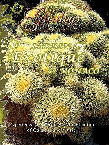 Gardens of the World - JARDIN EXOTIQUE DE MONACO - Monaco Exotic Gardens