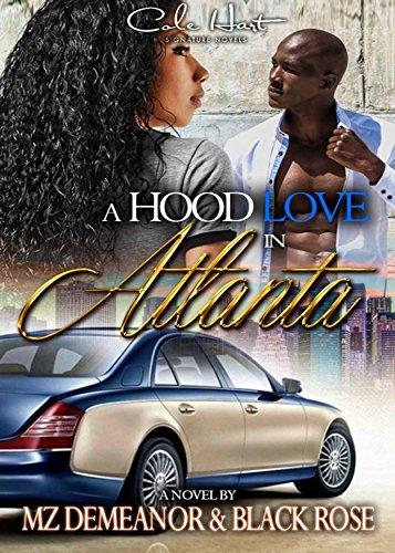 Free Hood (A Hood Love in Atlanta)