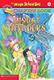 img - for Insect Invaders (Turtleback School & Library Binding Edition) (Magic School Bus Science Chapter Books) (Magic School Bus Science Chapter Books (Pb)) book / textbook / text book