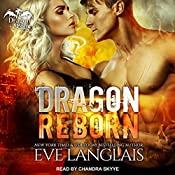 Dragon Reborn: Dragon Point Series, Book 5 | Eve Langlais